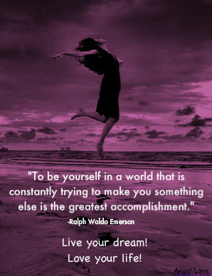 To Be Yourself In The World