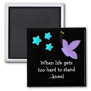 Inspirational Life Quote with Butterfly Refrigerator Magnet