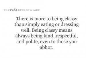 Well, Southern Lady Quotes, Classic Elegant, Be Classy Quotes, Quotes ...