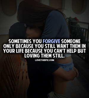 Sometimes You Forgive Someone