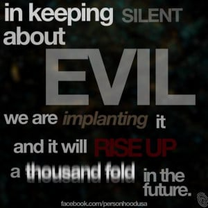 Aleksandr Solzhenitsyn quote - in keeping silent about evil, we are ...