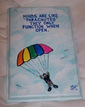 121. Parachute Quote by KOPLERART on Etsy, $24.00 ~ Funny... BUT True.