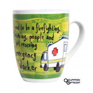 Go Back > Gallery For > Funny Paramedic Sayings