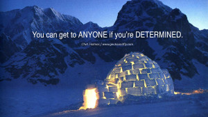 ... Herbalife You can get to ANYONE if you're DETERMINED. - Chet Holmes