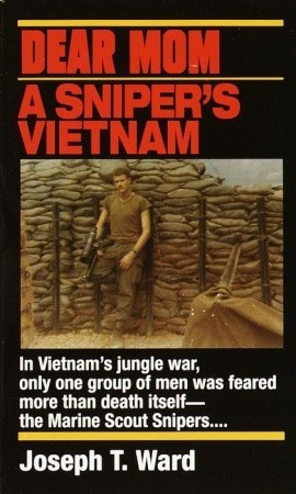 Usmc Sniper Quotes Dear mom: a sniper's vietnam