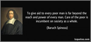 To give aid to every poor man is far beyond the reach and power of ...