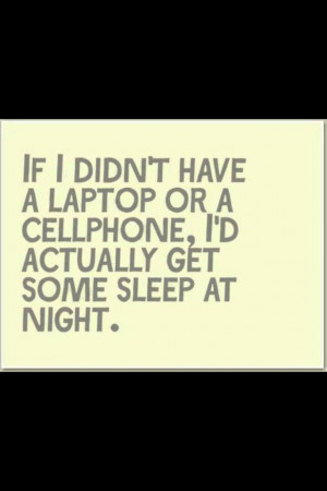 good #quote #funny #hilarious #cellphone #phone #laptop #computer ...