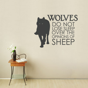 wolves do not lose sleep wall quote decal