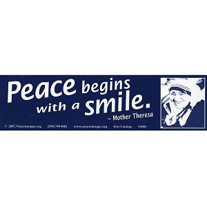 S085 - Mother Teresa quote 'Peace Begins with a Smile' Bumper Sticker