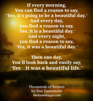 ... morning you can find a reason to say yes it s going to be a beautiful