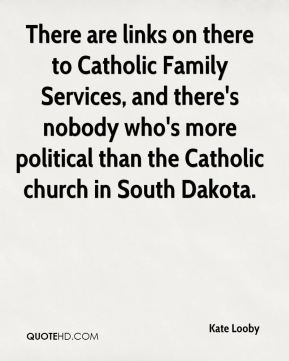 Kate Looby - There are links on there to Catholic Family Services, and ...