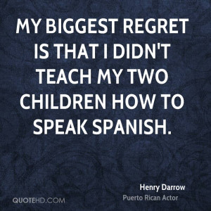 Henry Darrow Quotes