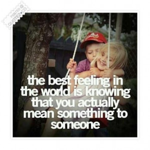 Best feeling in the world quote