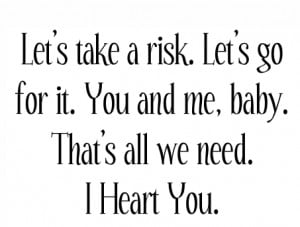 Being in Love Quote – Lets take a Risk