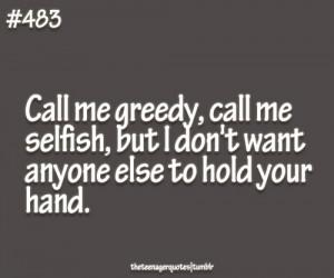 jdhtx 4 jpgimgmax 800 selfish man quote dont selfish love quotes
