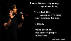 """LGBTQ* Quotes and Spoken Word ArtistsAndrea Gibson - """"Andrew"""""""