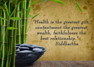 buddha quotes on contentment | Health is the greatest gift ...