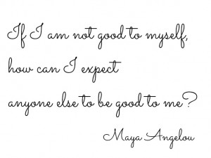Maya Angelou Quote – Simple Sojourns