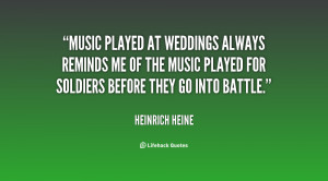 Music played at weddings always reminds me of the music played for ...