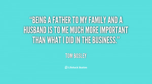 quote-Tom-Bosley-being-a-father-to-my-family-and-112661.png