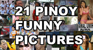 ... words then these funny pinoy photos are worth a thousand laughs