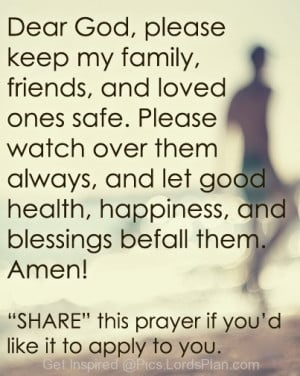 Lord, Keep my Friends Family and children Safe, Short prayer to ask ...