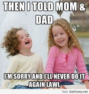 am sorry - Funny Pictures, Funny Quotes, Funny Memes, Funny Pics ...