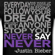 Never Say Never Quotes Never say never!