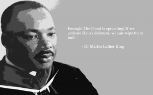 ... quotes description quotes funny halo flood martin luther king 1440x900
