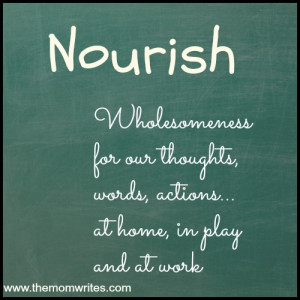 Nourish: How I Will Be Feeding My Soul, Family, Home and Business with ...