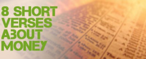short bible verses about generosity, stewardship, investing, saving ...