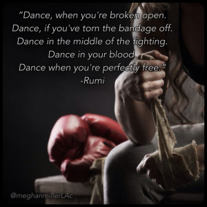 ... quotes #healthyliving #wellnessquote #inspiration #rumi #dance #boxing