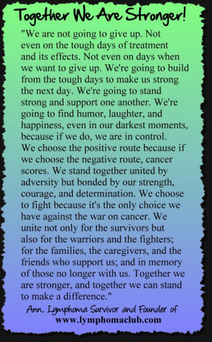 Lymphoma Club: Together We Are Stronger…Never Giving Up! Quote ...