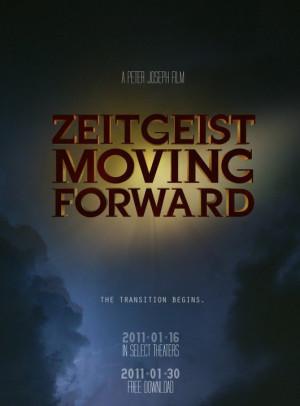 Zeitgeist Moving Forward...