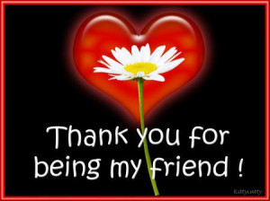 Thank You For Being My Friend.