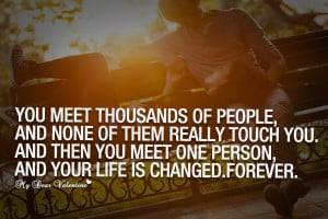 Deep Love Quotes - You meet thousands of people