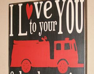 , Firefighter Gift, Firefighter Wall Art, Custom Wood Sign - I Love ...