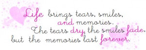 Memories Last Forever Quote photo lifebringsquote.jpg