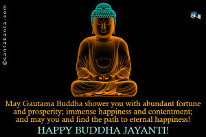May Gautama Buddha shower you with abundant fortune and prosperity ...