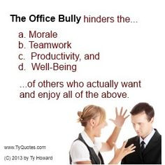 quotes. workplace bullying quotes. toxic workplace quotes. bad ...
