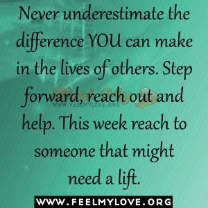 ... others.-Step-forward-reach-out-and-help.-This-week-reach-to-someone