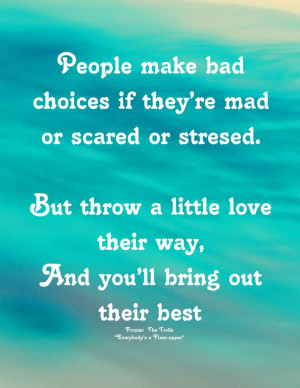 Bad Decisions Quotes Quot People Make Bad Choices