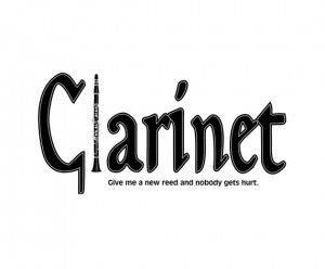 Clarinet - Funny Music Instrument Sayings and Quotes - Black and White ...