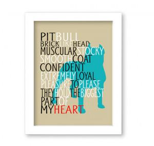 Pitbull Dog Art Print, Quote, Breed Specifics, Modern Dog Artwork ...