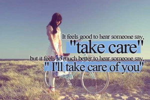 ... it feels so much better to hear someone say,