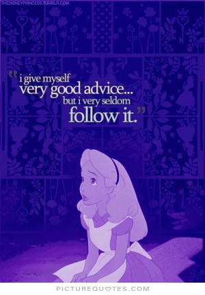 ... Quotes Wisdom Quotes Myself Quotes Advice Quotes Lewis Carroll Quotes