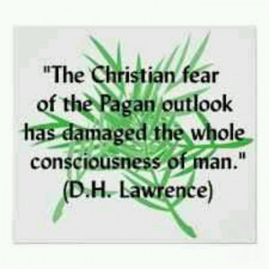 Christian fear of pagans. D.H. Lawrence quote.