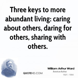 Three Keys To More Abundant Living Caring About Others Daring For