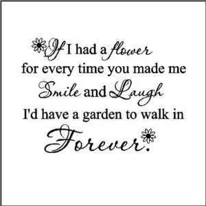 EYE\ CANDY\ SIGNS If I Had A Flower.....Wall Sayings Words Quotes ...