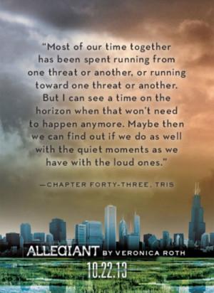 The Divergent Trilogy: Allegiant Quotes